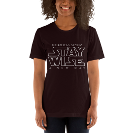 U7 Stay Wise Unisex T-Shirt
